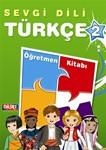 Sevgi Dili Turkce 2 Ogretmen Kitabi (Teachers)(Flash Cart)(CDs)