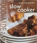 Slow Cooker: Food Made Fast