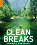 Clean Breaks: 500 New Ways to See the World