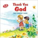 Thank You God (This World I Love)
