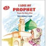 I Love My Prophet (This World I Love)