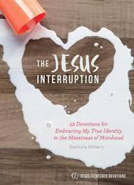 Jesus Interruption: Embracing My True Identity in the Messiness of Momhood