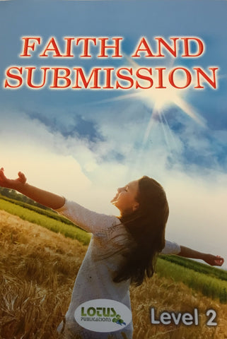 Faith And Submission (Level 2)