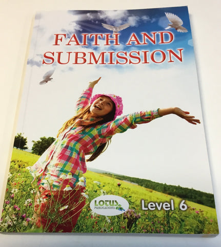 Faith And Submission (Level 6)