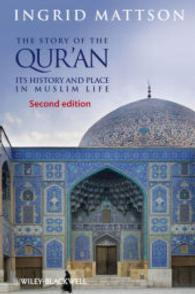 Story of the Qur'an: Its History and Place in Muslim Life