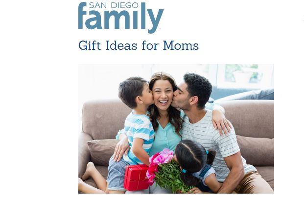 Gift Ideas for Moms - San Diego Family Magazine
