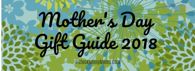 Mother's Day Gift Guide 2018 - Stockpiling Moms