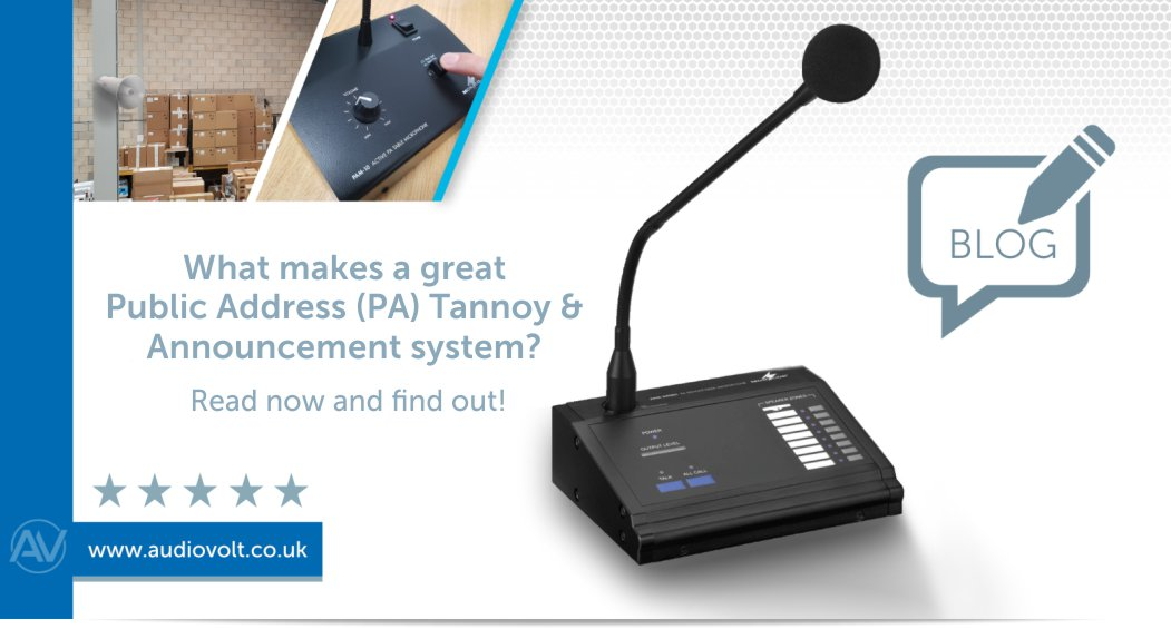 What makes a great Public Address Tannoy & Announcement system