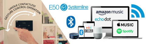 Stream from any device with the systemline E50