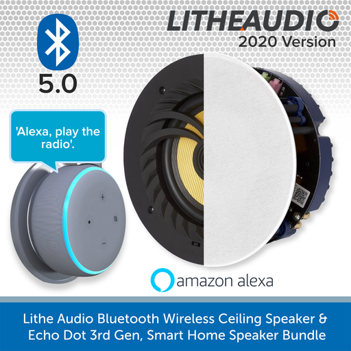 Lithe Audio Bluetooth Wireless Ceiling Speaker + Echo Dot 3rd Gen, Smart Home Speaker Bundle