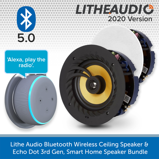 Lithe Audio Bluetooth Wireless Ceiling Speaker + Echo Dot 3rd Gen, Smart Home Speaker Bundle PAIR