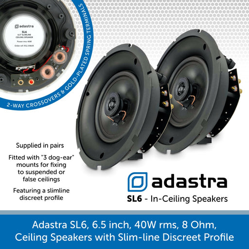 Adastra SL6 - 6.5 inch 40W In-Ceiling Speakers, 8 Ohms