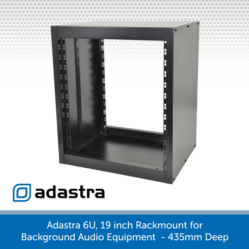 Adastra 6U, 19 inch Rackmount for Background Audio Equipment  - 435mm Deep