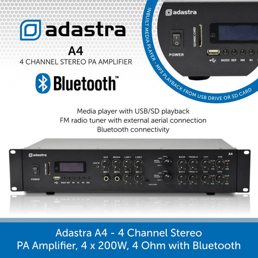 Adastra A4 - 4 Channel Stereo PA Amplifier, 4 x 200W, 4 Ohm with Bluetooth