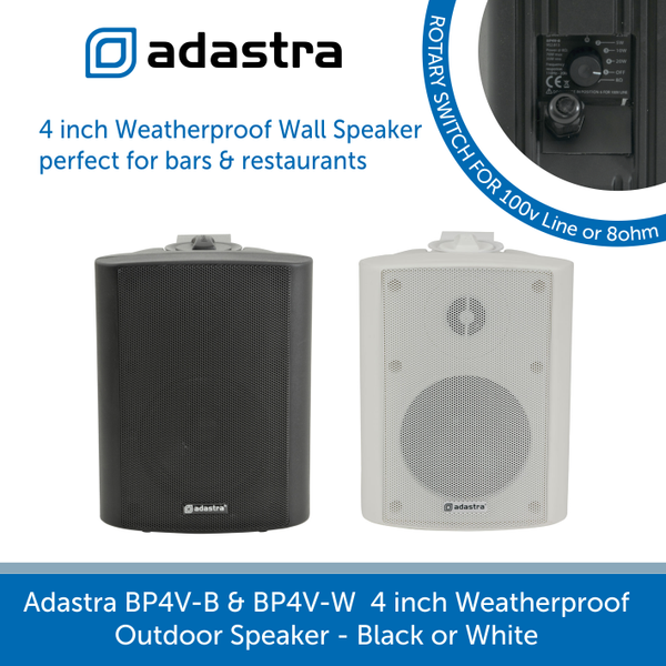 Adastra BP4V IP54 Rated Outdoor Wall Speaker for Background Music and Voice, 100V Line, Black or White