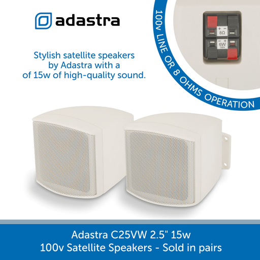 "Adastra C25VW 2.5"" 15w 100v Line Satellite Speakers"