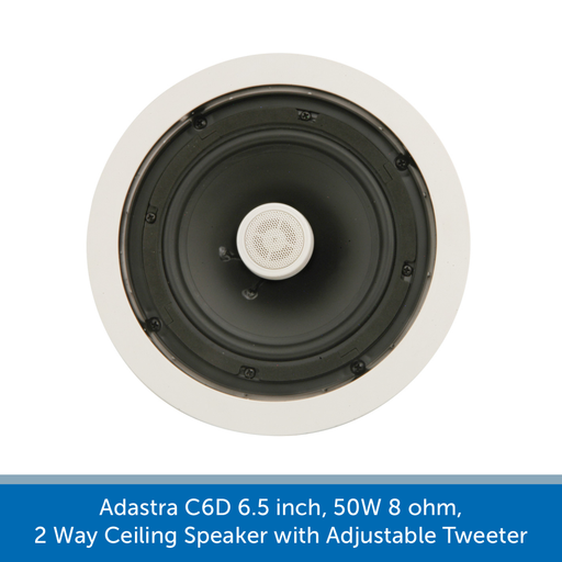 Adastra C6D 6.5 inch, 50W 8 ohm, 2 Way Ceiling Speaker with Adjustable Tweeter
