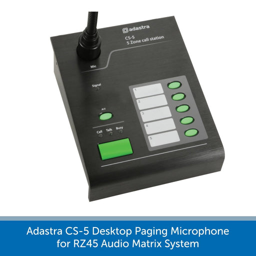 Adastra CS-5 Desktop Paging Microphone for RZ45 Audio Matrix System
