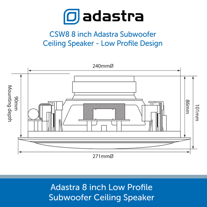 Showing the sizes for a Adastra CSW8 8 inch Subwoofer Ceiling Speaker