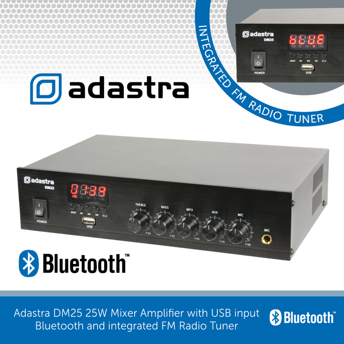 Adastra DM25 25W Mixer Amplifier with USB input, Bluetooth & integrated FM Radio Tuner