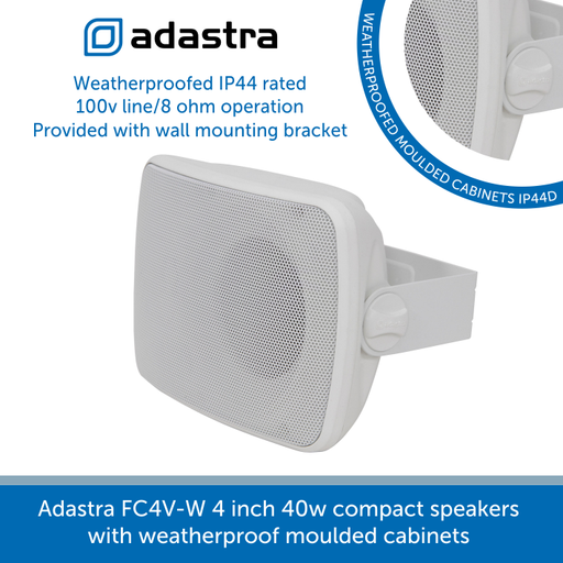 The Adastra FC4V-W speakers have weatherproof moulded cabinets