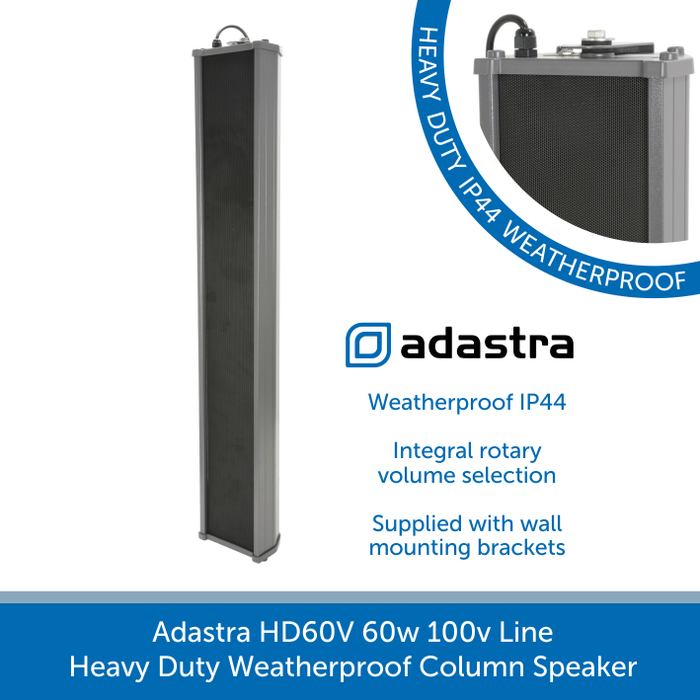 Adastra HD60V 60w 100v Line Heavy Duty Weatherproof Column Speaker