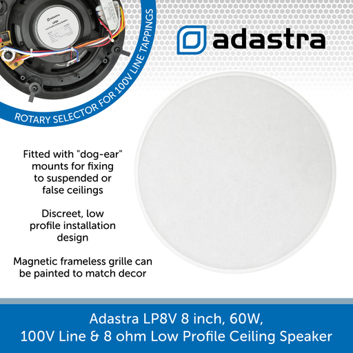 Adastra LP8V 8 inch, 60W, 100V Line & 8 ohm Low Profile Ceiling Speaker