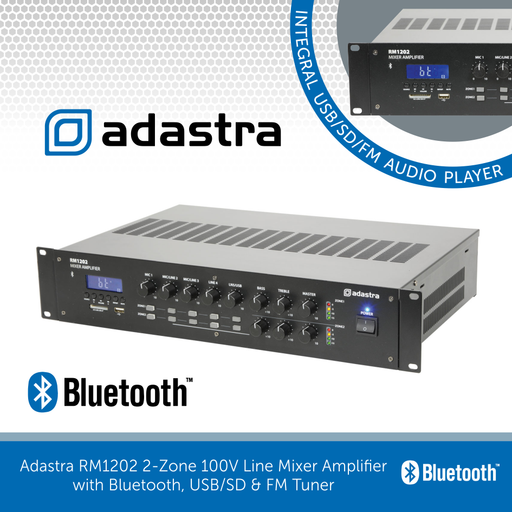 Adastra RM1202 2-Zone 100V Line Mixer Amplifier with Bluetooth, USB/SD & FM Tuner