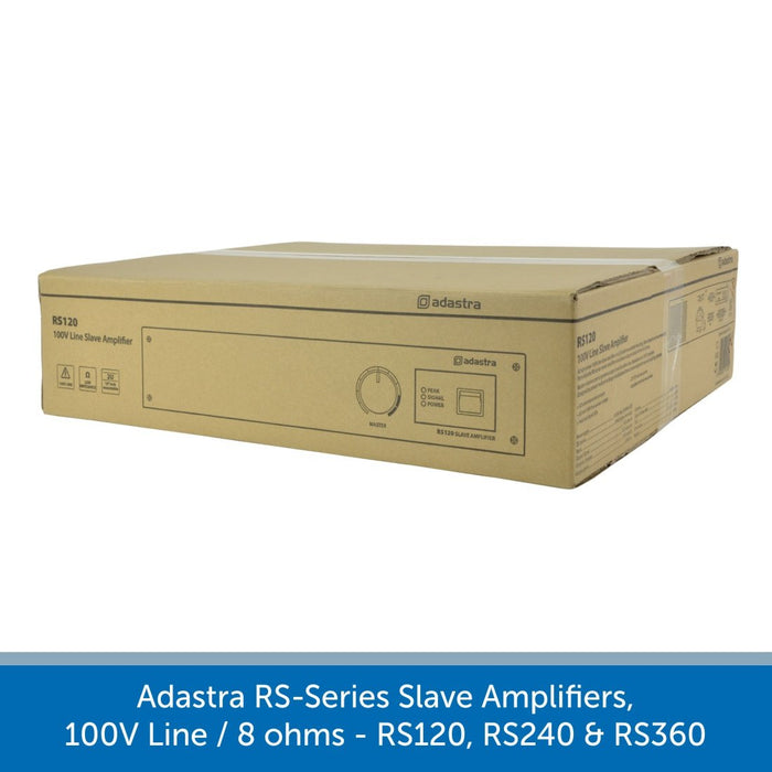 Adastra RS-Series Slave Amplifiers, 100V Line / 8 ohms - RS120, RS240 & RS360