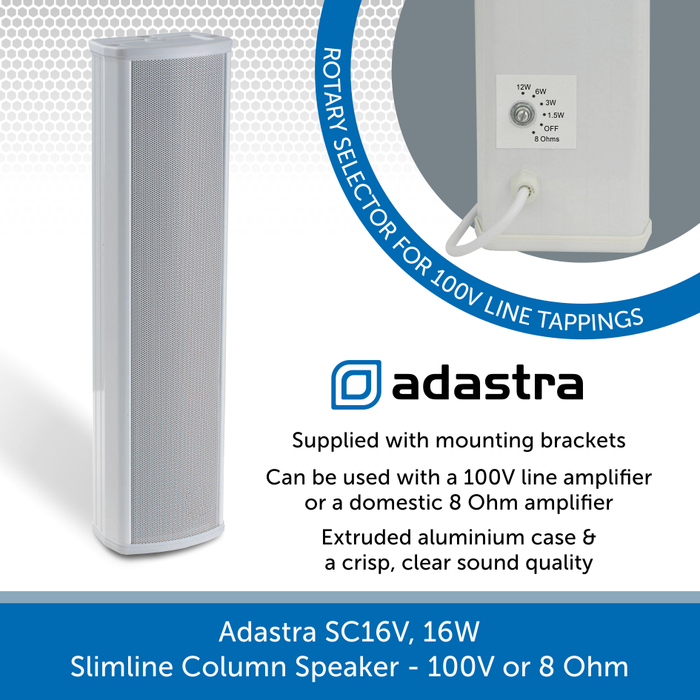 Adastra SC16V, 16W rms Slimline Column Speaker - 100V or 8 Ohm