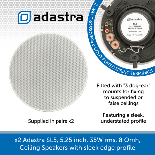 Adastra SL5, 5.25 inch, 35W rms, 8 Omh, Ceiling Speakers with Sleek Edge Profile - Sold in pairs