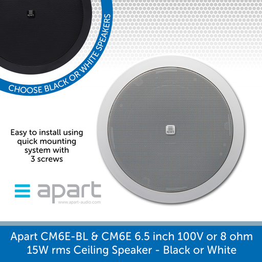 Apart Audio CM6E-BL & CM6E 6.5 inch 100V or 8 ohm, 15W rms Ceiling Speaker - Black or White available