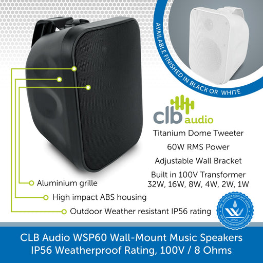 CLB Audio WSP60 Wall-Mount Music Speakers, IP56 Weatherproof Rating, 100V / 8 Ohms