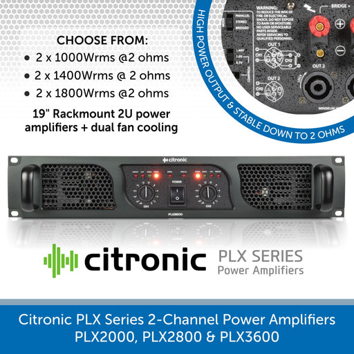 Citronic PLX Series 2-Channel Power Amplifiers - PLX2000, PLX2800 & PLX3600