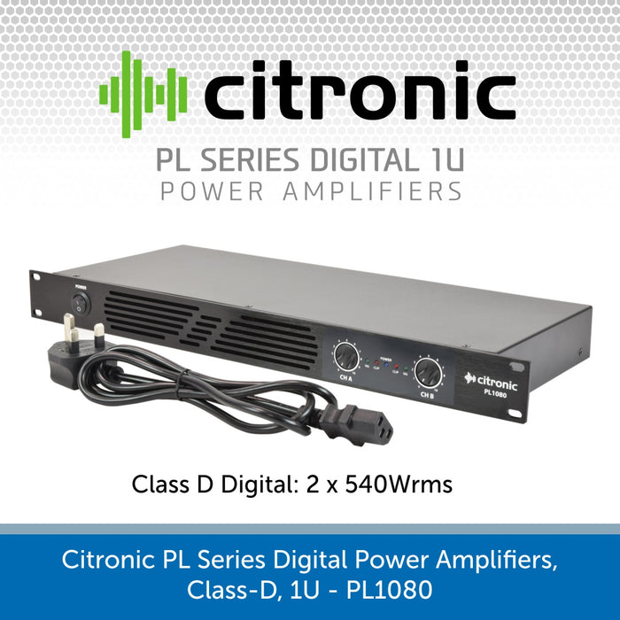 Citronic PL Series Digital Power Amplifiers, Class-D, 1U - PL720, PL1080 & PL2000