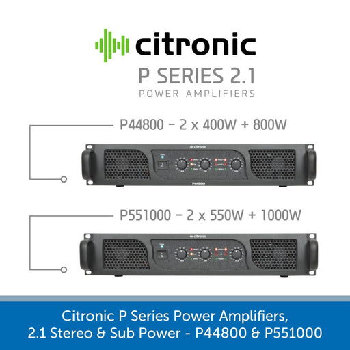 Showing the front of a Citronic P Series Power Amplifiers, 2.1 Stereo & Sub Power - P44800 & P551000