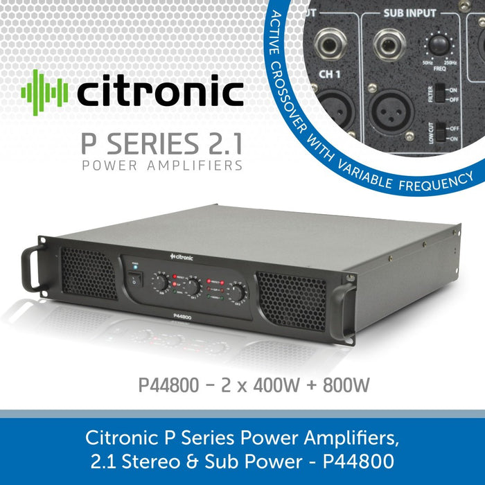 Citronic P Series Power Amplifiers, 2.1 Stereo & Sub Power - P44800