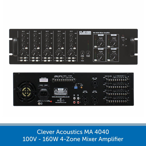 Clever Acoustics MA 4040 100V 160W 4-Zone Mixer Amplifier