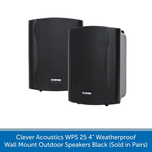 Clever Acoustics WPS 25 4 inch Weatherproof Wall Mount Outdoor Speakers