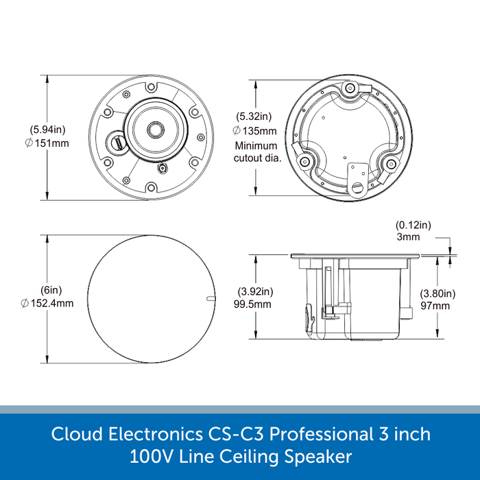 Dimensions for a Cloud Electronics CS-C3W & CS-C3B Professional 100V Line Ceiling Speaker