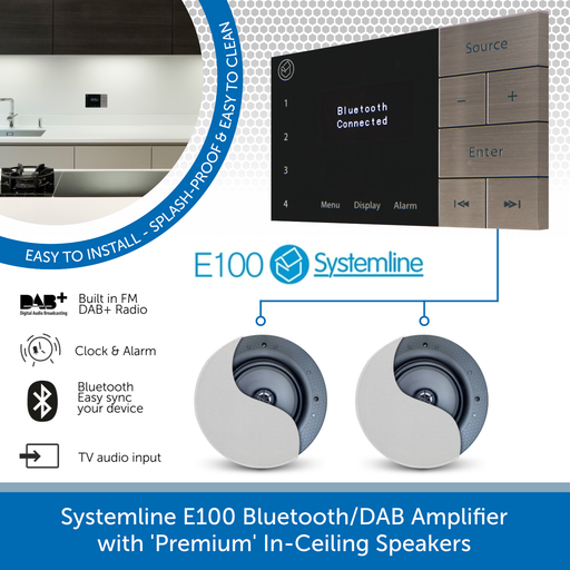 Systemline E100 Bluetooth/DAB Amplifier with 'Premium' In-Ceiling Speakers
