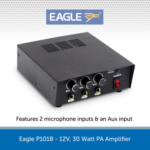 Eagle P101B - 12V, 30 Watt PA Amplifier