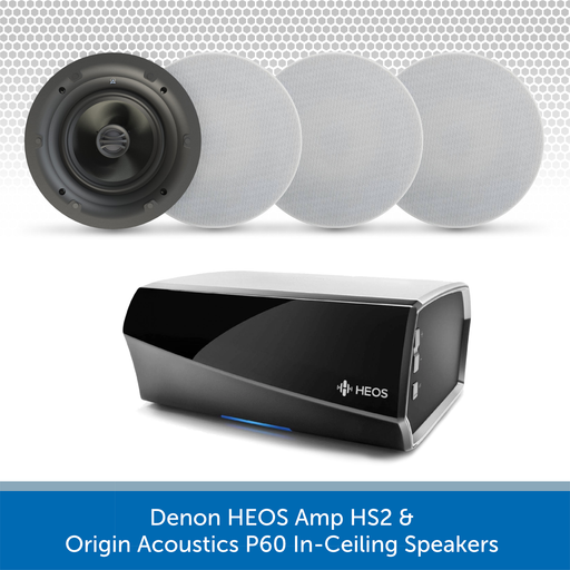 Denon HEOS Amp HS2 & Origin Acoustics P60 In-Ceiling Speakers