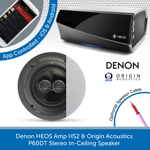 Denon HEOS Amp HS2 & Origin Acoustics P60DT Stereo In-Ceiling Speaker