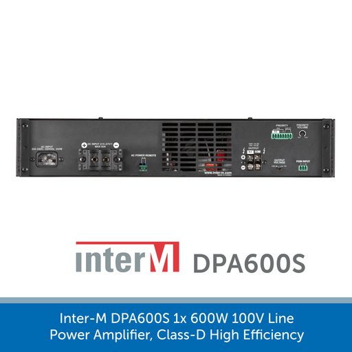 Showing the back of a Inter-M DPA600S 1x 600W 100V Line Power Amplifier, Class-D High Efficiency
