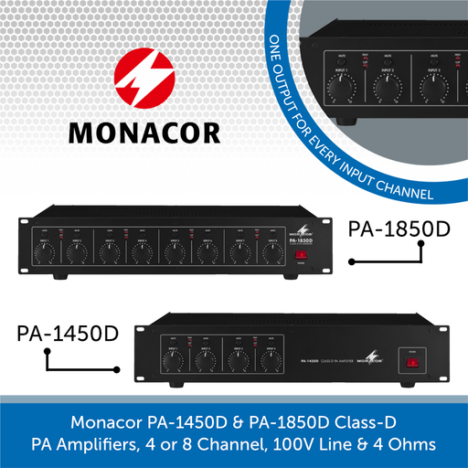 Monacor PA-1450D & PA-1850D Class-D PA Amplifiers, 4 or 8 Channel, 100V Line & 4 Ohms