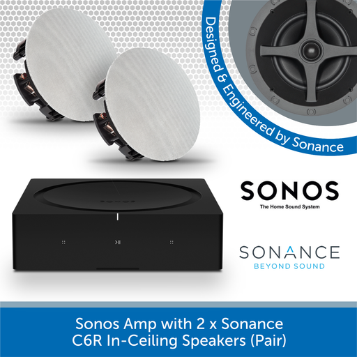 Sonos Amp with 2 x Sonance C6R In-Ceiling Speakers (Pair)