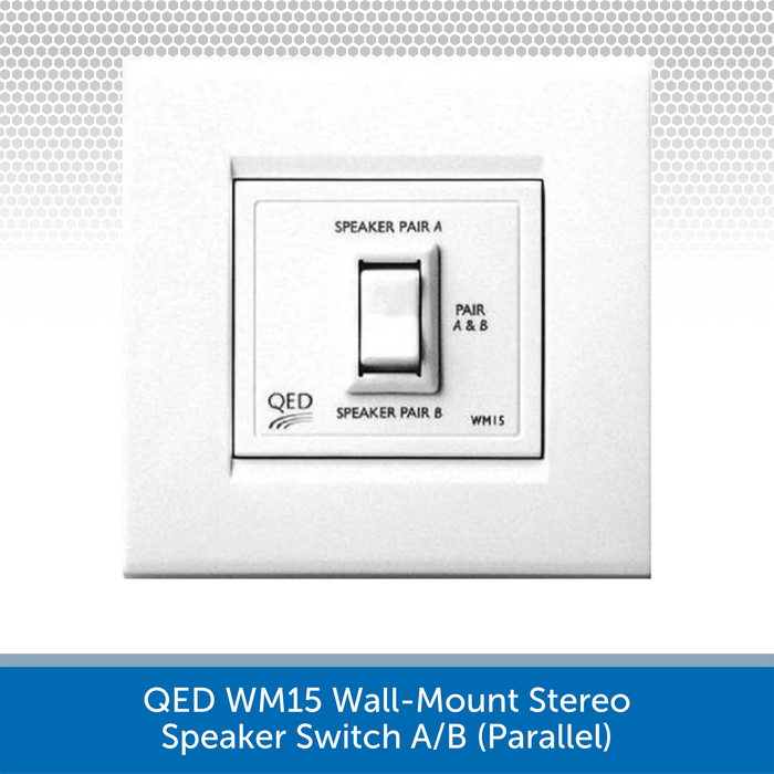QED WM15 Wall-Mount Stereo Speaker Switch A/B (Parallel)