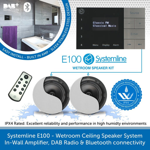 Systemline E100 - Wetroom Ceiling Speaker System, In-Wall Amplifier, DAB Radio & Bluetooth connectivity