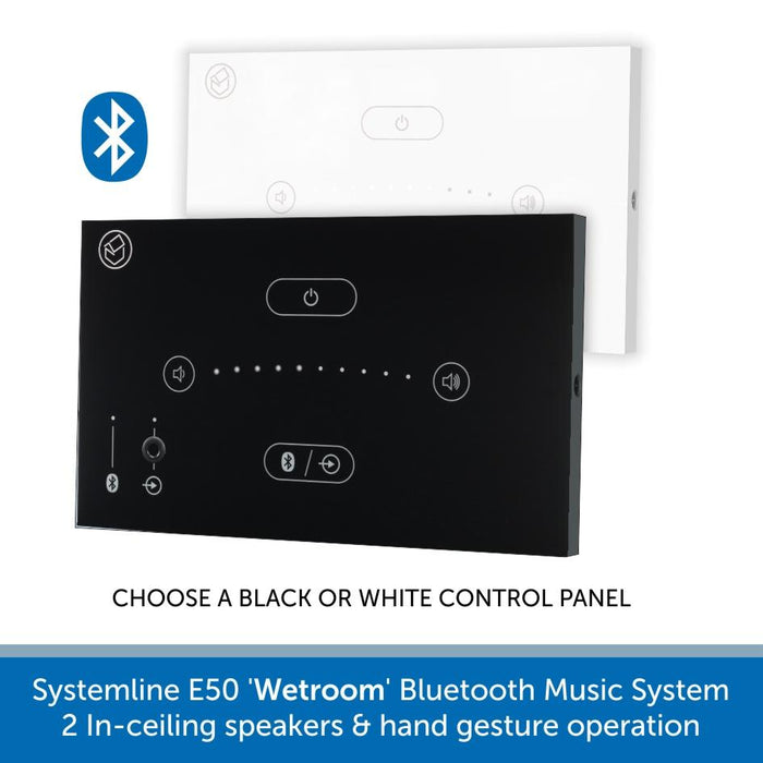Systemline E50 'Wetroom' Bluetooth Music System - In-ceiling speakers & hand gesture operation